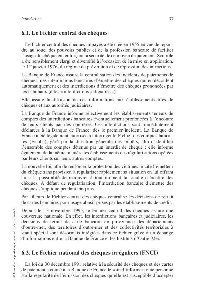 38 PRINCIPES DE TECHNIQUE BANCAIRE pour le paiement d'un bien ou d'un service. Le FNCI centralise les coordon- nées bancai...