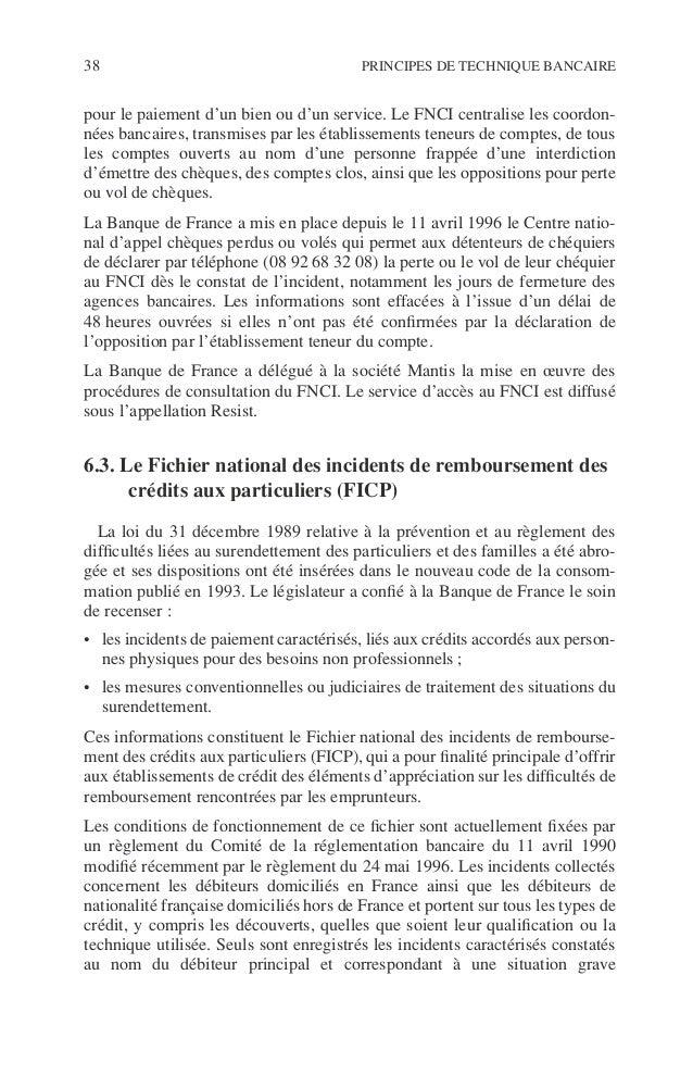 Introduction 39 ©Dunod–Laphotocopienonautoriséeestundélit. d'impayé. Ils sont recensés pendant une durée de cinq ans. Tout...