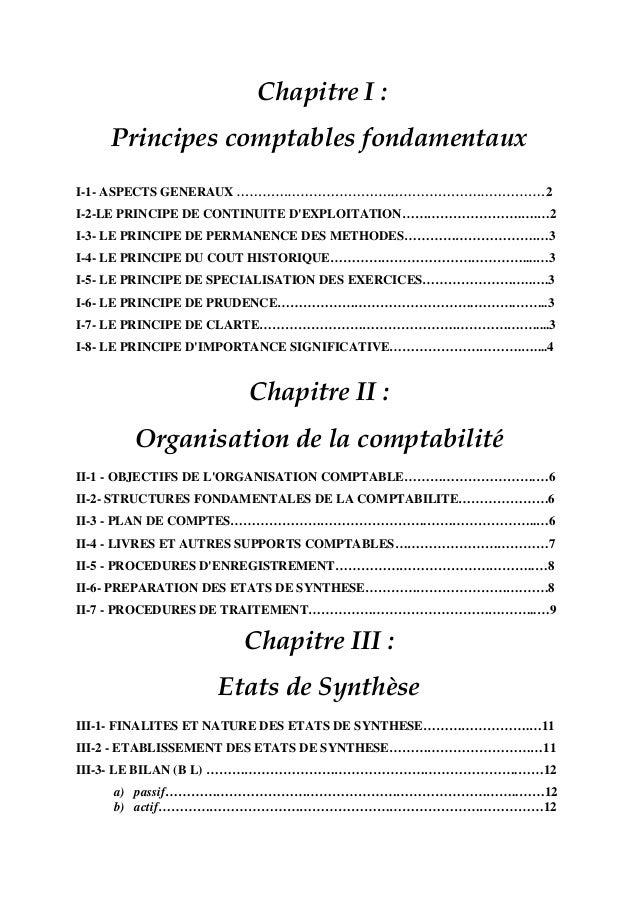Chapitre I : Principes comptables fondamentaux I-1- ASPECTS GENERAUX ………………………………………………………………2 I-2-LE PRINCIPE DE CONTINUI...