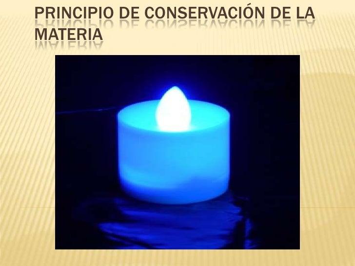 Principio de conservación de la materia<br />