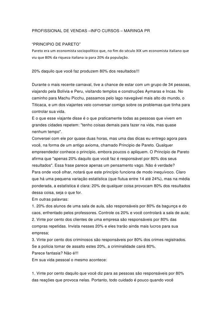 """PROFISSIONAL DE VENDAS –INFO CURSOS – MARINGA PR<br />""""PRINCIPIO DE PARETO"""" <br />Pareto era um economista sociopolítico q..."""