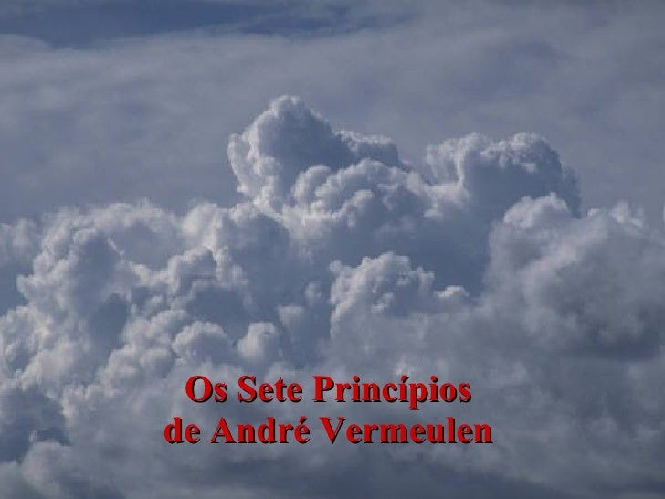 Os Sete Princípios  de André Vermeulen