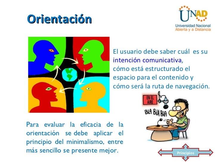 Orientación                            El usuario debe saber cuál es su                            intención comunicativa,...