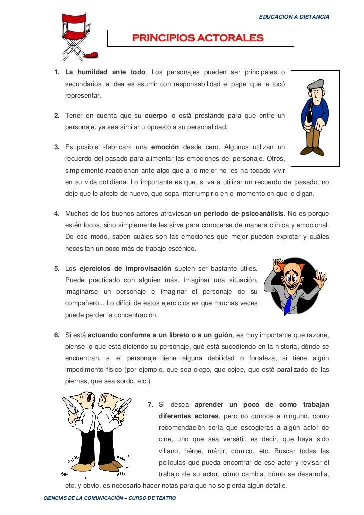 EDUCACIÓN A DISTANCIA                                  PRINCIPIOS ACTORALES      1. La humildad ante todo. Los personajes ...