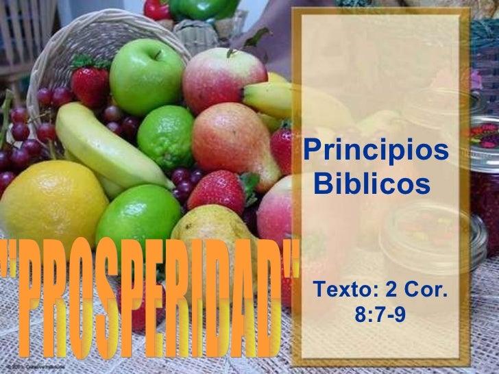 "Principios Biblicos  Texto: 2 Cor. 8:7-9 ""PROSPERIDAD"""