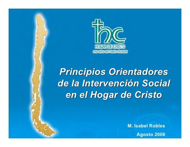 Salas Cunas Principios Orientadores       y Jardines de la Intervención Social  en el Hogar de Cristo      Hogar de Cristo...