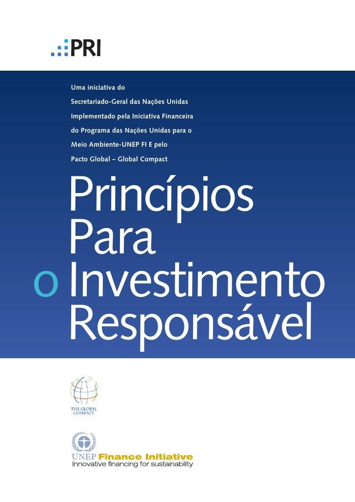 Uma iniciativa do   Secretariado-Geral das Nações Unidas   Implementado pela Iniciativa Financeira   do Programa das Naçõe...