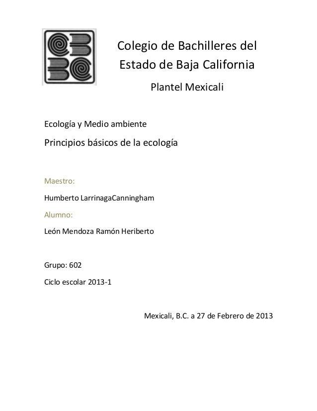 Colegio de Bachilleres del                       Estado de Baja California                             Plantel MexicaliEco...