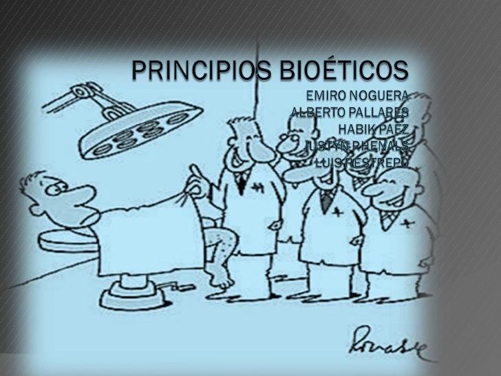 Principios bioeticos Slide 1