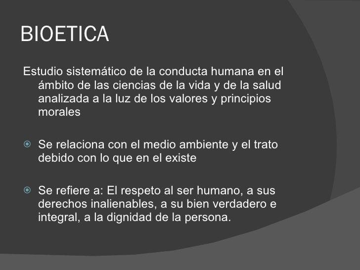 Principios bioeticos Slide 2