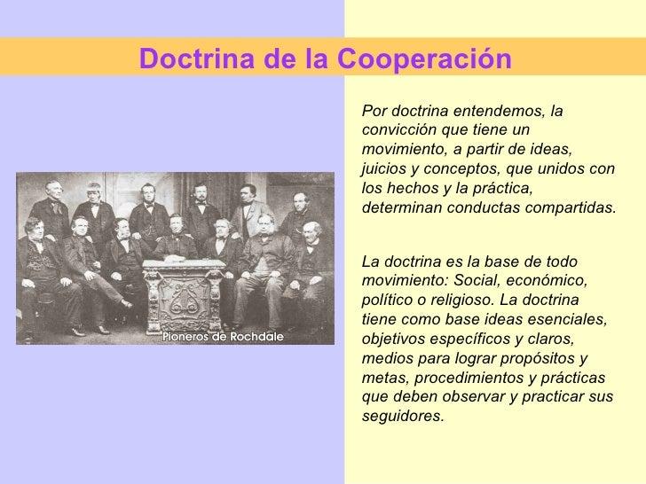 Por doctrina entendemos, la convicción que tiene un movimiento, a partir de ideas, juicios y conceptos, que unidos con los...