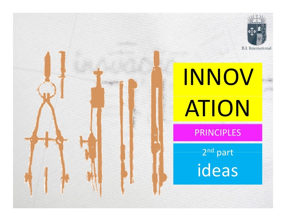 INNOV   OATIONPRINCIPLES 2nd part ideas