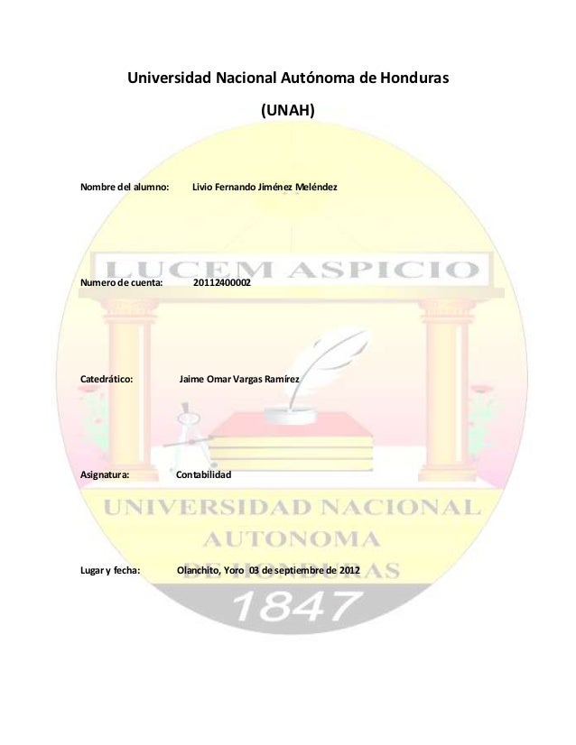 Universidad Nacional Autónoma de Honduras                                       (UNAH)Nombre del alumno:      Livio Fernan...