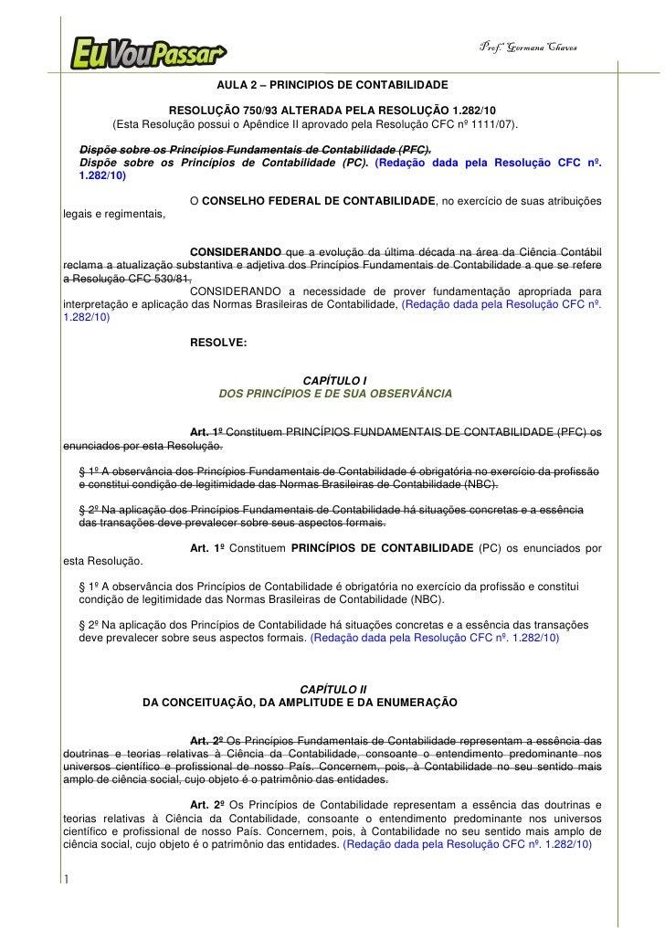 Prof.a Germana Chaves                                   AULA 2 – PRINCIPIOS DE CONTABILIDADE                      RESOLUÇÃ...