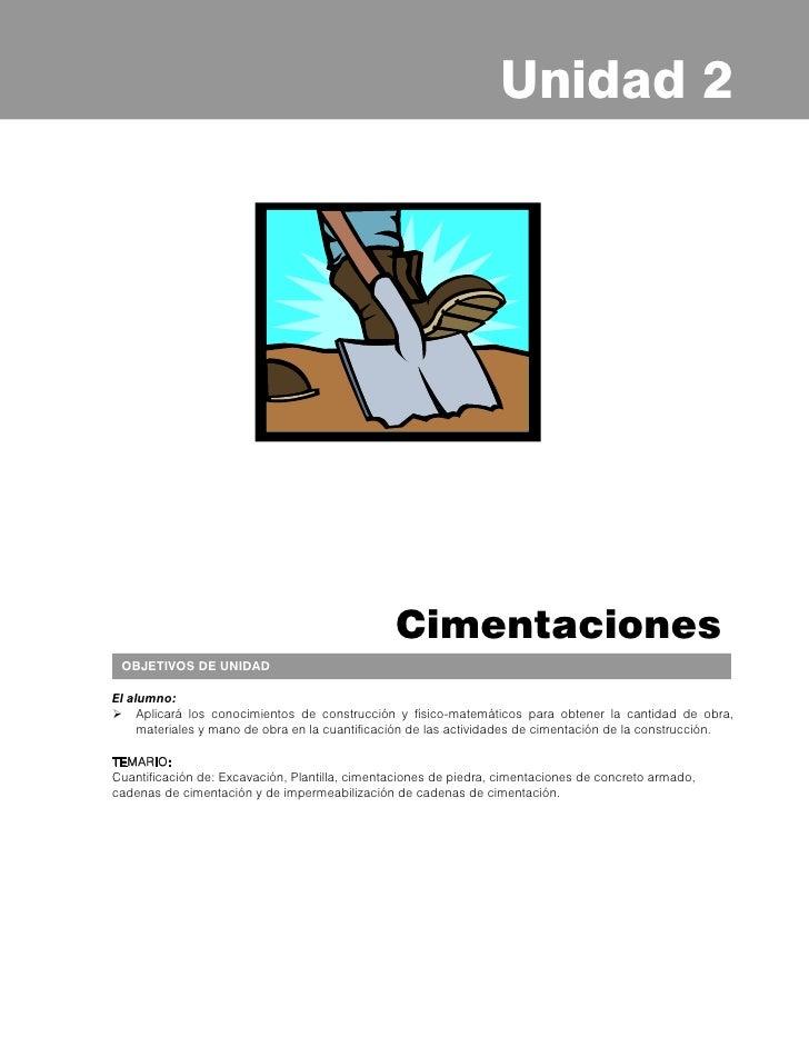 Principios de Estimación de Obra     2.1 CUANTIFICACIÓN DE CIMENTACIÓN     Habilidad(es):     Determinar la cantidad de ob...
