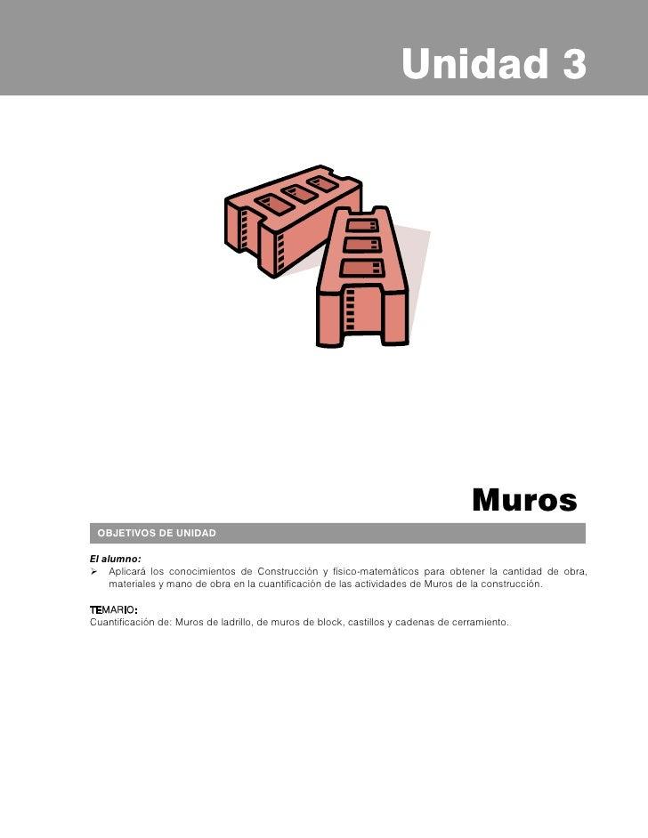 Principios de Estimación de Obra     3.1 CUANTIFICACIÓN DE MUROS DE LADRILLO     Habilidad:     Determinar la cantidad de ...