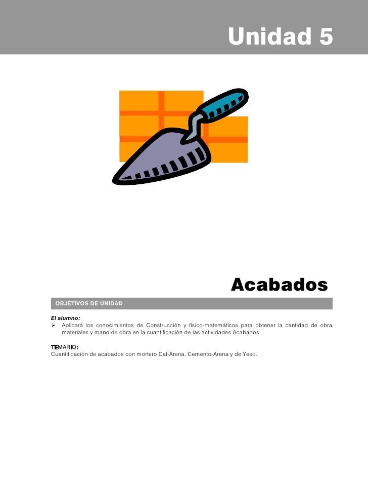 Principios de Estimación de Obra     5.1 CUANTIFICACIÓN DE APLANADO CON MORTERO               CAL-ARENA Y CEMENTO-ARENA   ...
