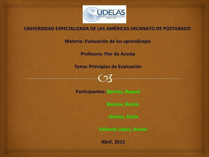 UNIVERSIDAD ESPECIALIZADA DE LAS AMÉRICAS DECANATO DE POSTGRADO               Materia: Evaluación de los aprendizajes     ...