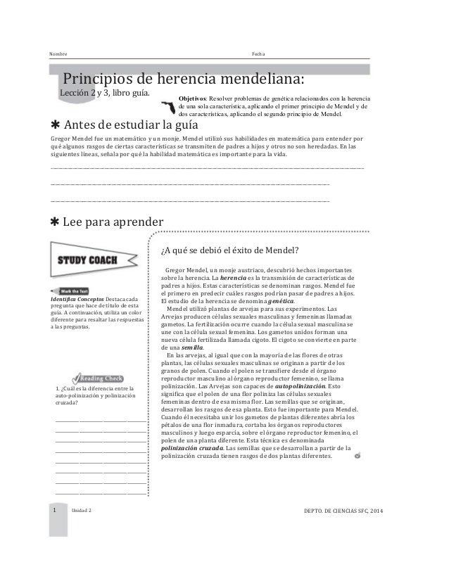 Nombre Fecha   Principios  de  herencia  mendeliana:   Lección  2  y  3,  libro  guía. ✱ Antes  de ...
