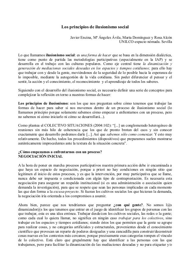 Los principios de ilusionismo social Javier Encina, Mª Ángeles Ávila, Marta Domínguez y Rosa Alcón UNILCO-espacio nómada. ...
