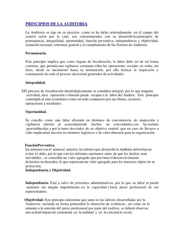 PRINCIPIOS DE LA AUDITORIA  La Auditoria se rige en su ejercicio -como se ha dicho reiteradamente- en el campo del  contro...