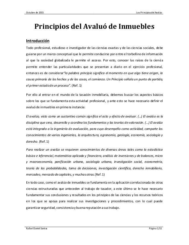Octubre de 2015 Los Principios del Avalúo Rafael Daniel Santos Página 1/11 Principios del Avaluó de Inmuebles Introducción...