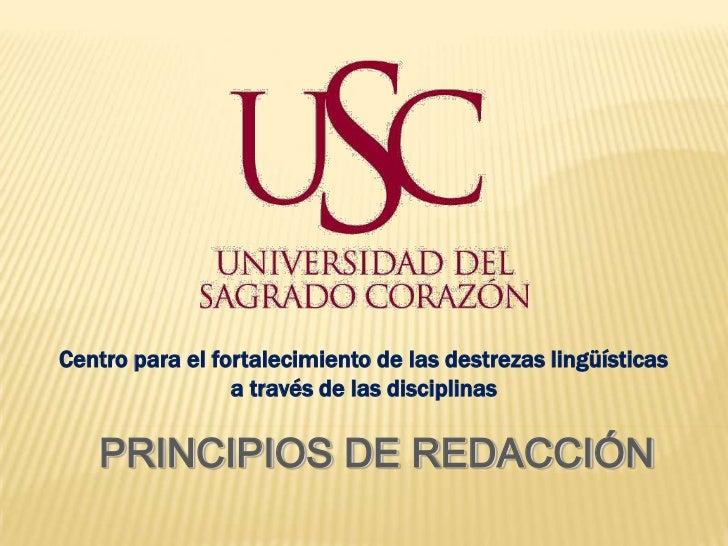 Centro para el fortalecimiento de las destrezas lingüísticas                 a través de las disciplinas   PRINCIPIOS DE R...