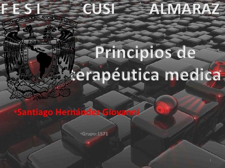 FESI            CUSI            ALMARAZ •Santiago Hernández Giovanni               •Grupo:1571                            ...