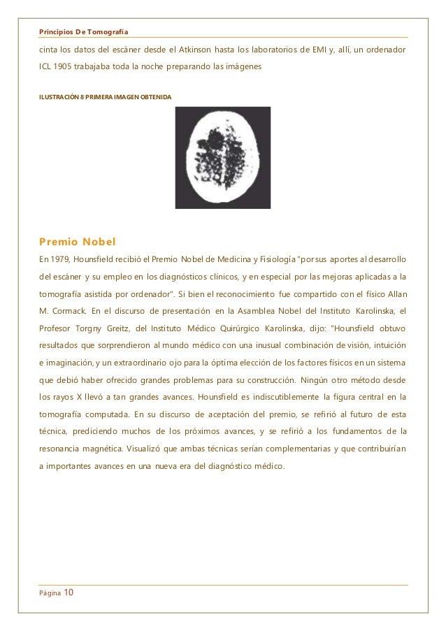 Principios De Tomografía Página 10 cinta los datos del escáner desde el Atkinson hasta los laboratorios de EMI y, allí, un...
