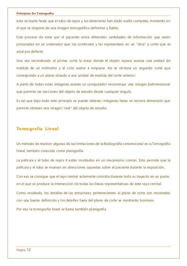 Principios De Tomografía Página 12 esto se repite hasta que el tubo de rayos y los detectores han dado vuelta completa, mo...