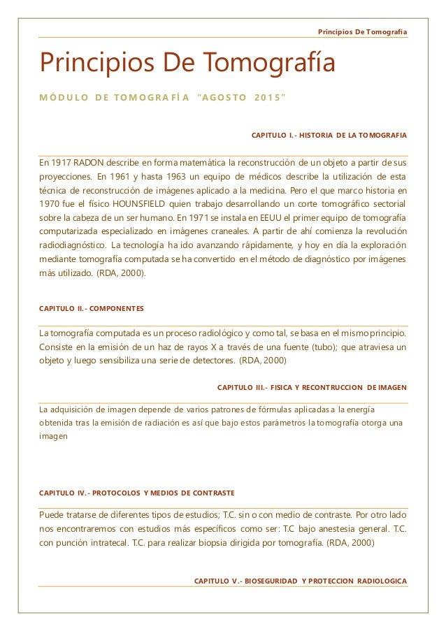 """Principios De Tomografía Principios De Tomografía M Ó D U L O D E TO M O G R A F Í A """"A G O S TO 2 0 1 5 """" CAPITULO I.- HI..."""