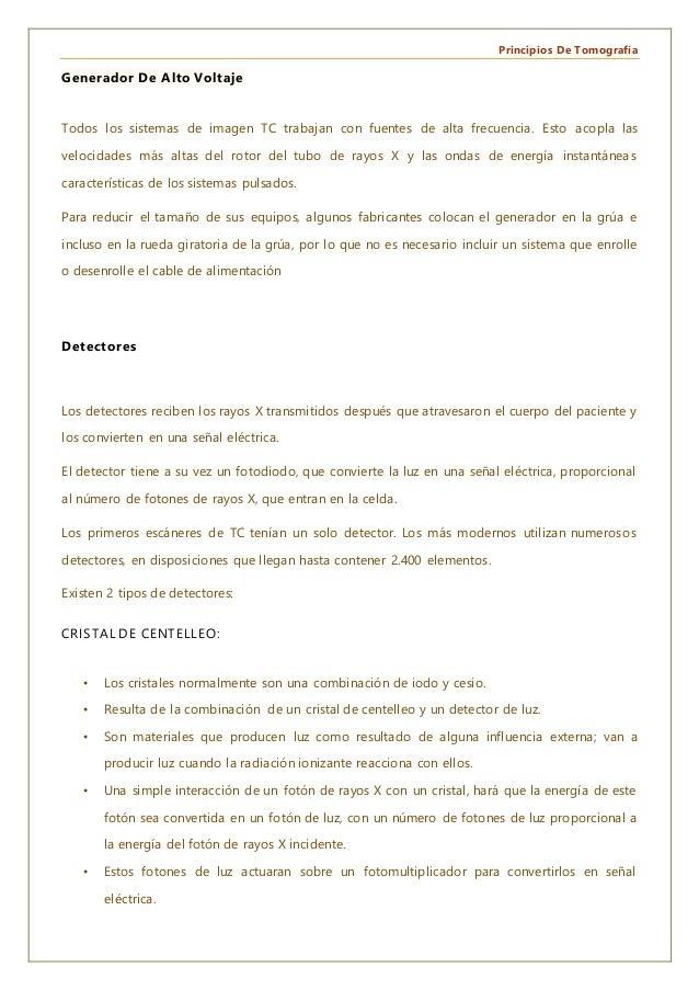 Principios De Tomografía Generador De Alto Voltaje Todos los sistemas de imagen TC trabajan con fuentes de alta frecuencia...