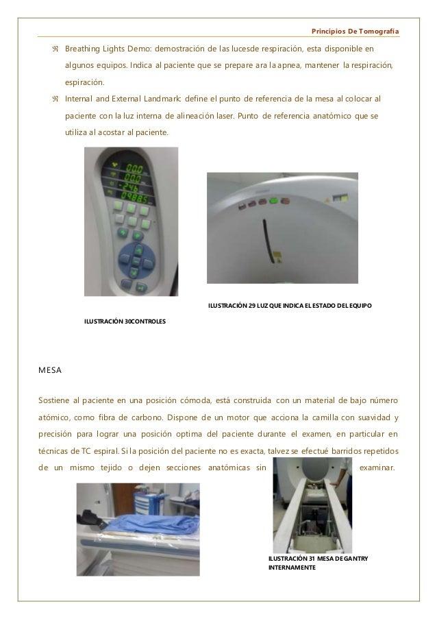 Principios De Tomografía  Breathing Lights Demo: demostración de las lucesde respiración, esta disponible en algunos equi...