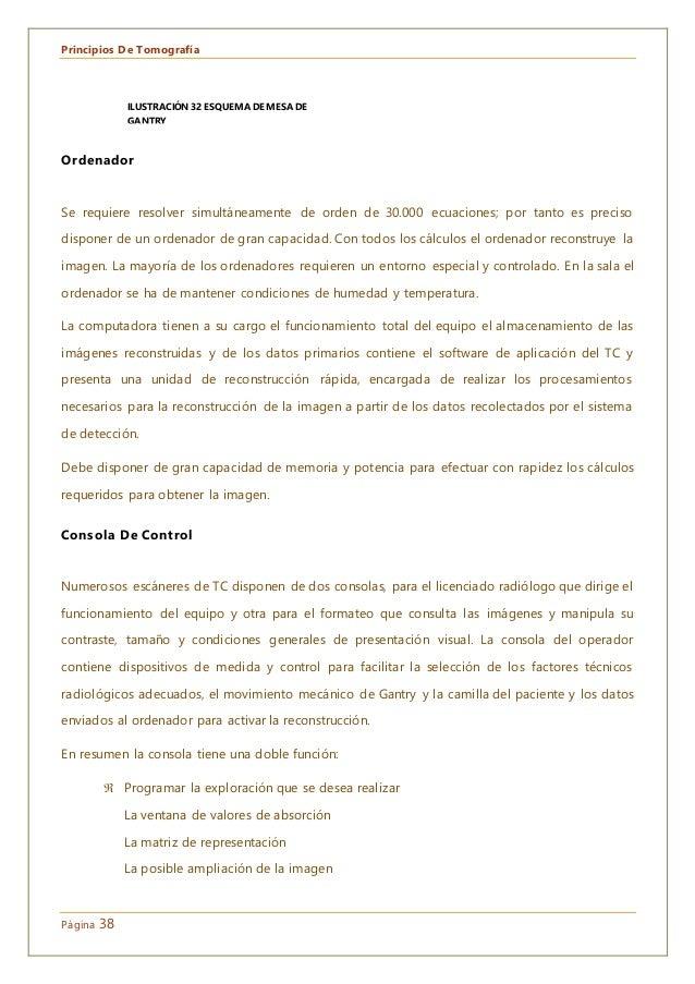 Principios De Tomografía Página 38 Ordenador Se requiere resolver simultáneamente de orden de 30.000 ecuaciones; por tanto...