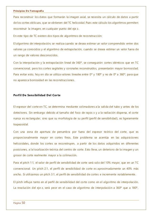 Principios De Tomografía Página 50 Para reconstruir los datos que formarán la imagen axial, se necesita un cálculo de dato...