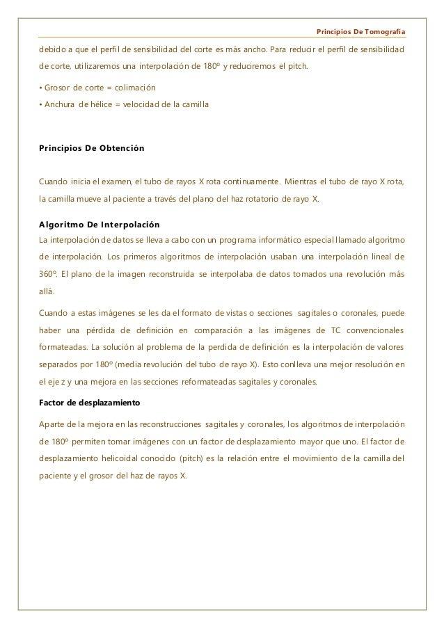 Principios De Tomografía debido a que el perfil de sensibilidad del corte es más ancho. Para reducir el perfil de sensibil...