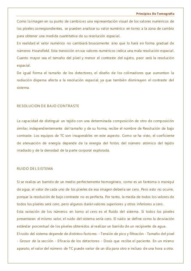 Principios De Tomografía Como la imagen en su punto de cambio es una representación visual de los valores numéricos de los...