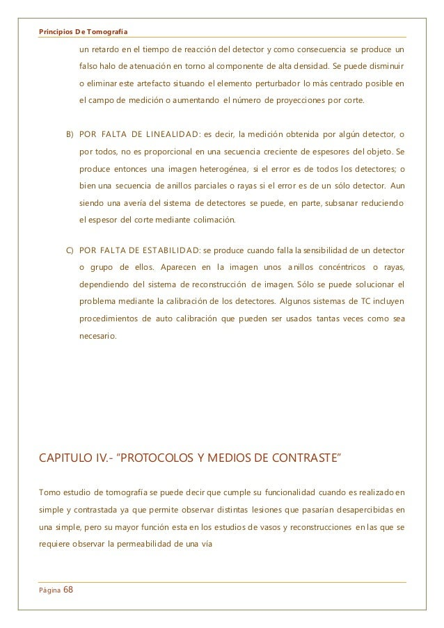 Principios De Tomografía Página 68 un retardo en el tiempo de reacción del detector y como consecuencia se produce un fals...