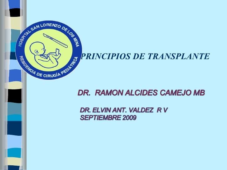 PRINCIPIOS DE TRANSPLANTE