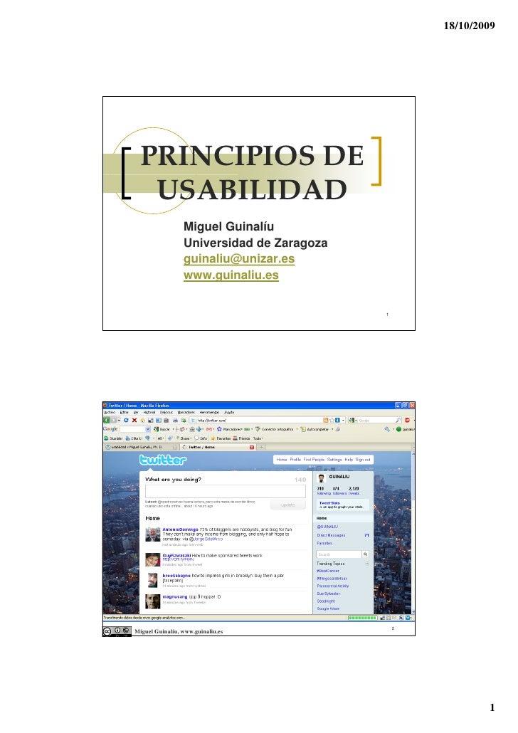 18/10/2009       PRINCIPIOS DE    USABILIDAD                  Miguel Guinalíu                  Universidad de Zaragoza    ...