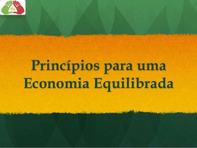 Princípios para uma Economia Equilibrada