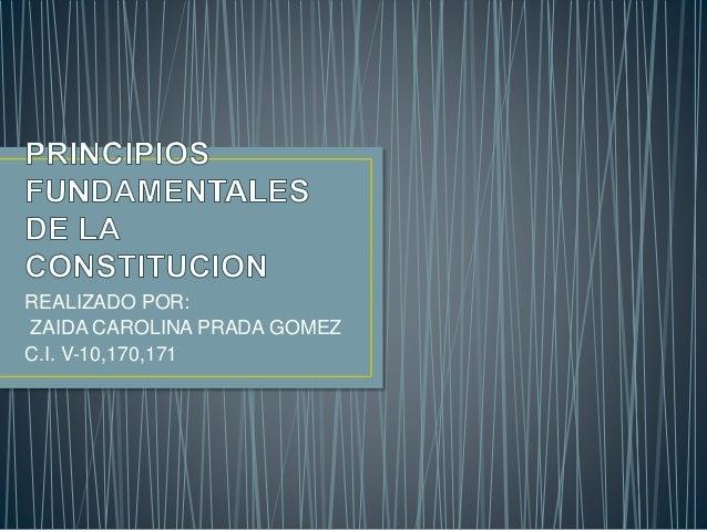 REALIZADO POR:  ZAIDA CAROLINA PRADA GOMEZ  C.I. V-10,170,171