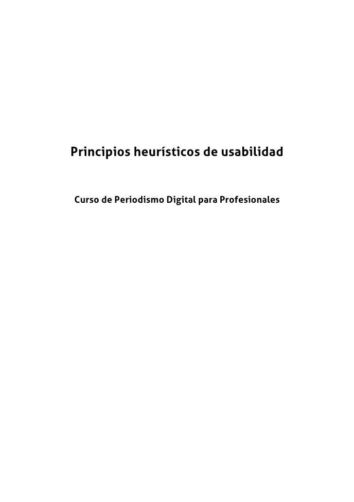 Principios heurísticos de usabilidad   Curso de Periodismo Digital para Profesionales