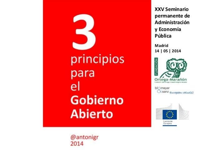 XXV Seminario permanente de Administración y Economía Pública Madrid 14   05   2014