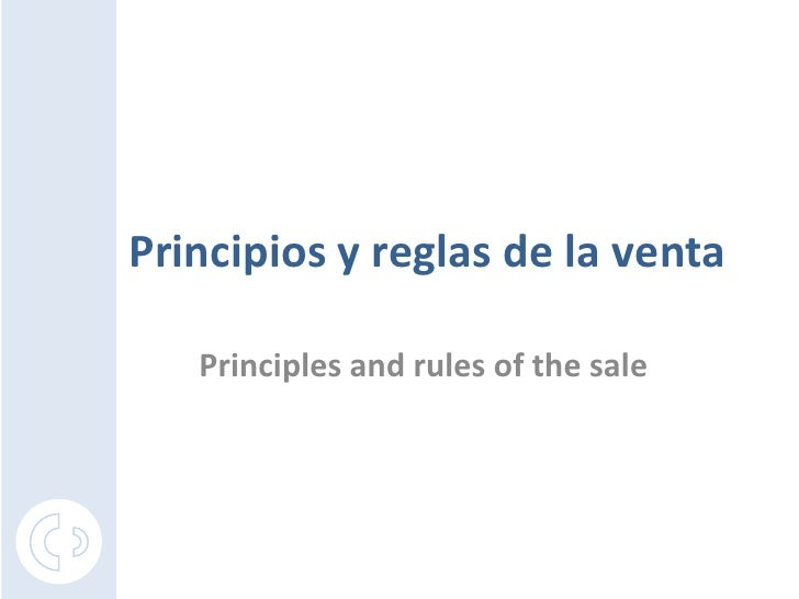 Principios y reglas de la venta   Principles and rules of the sale