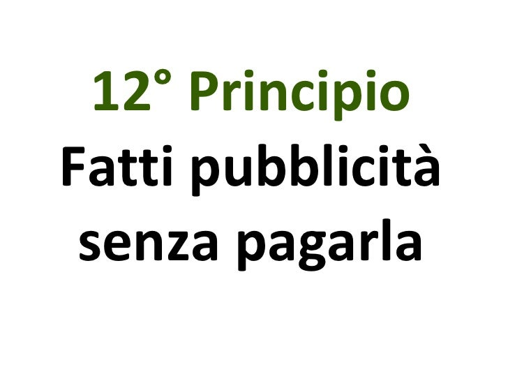 12° Principio Fatti pubblicità senza pagarla