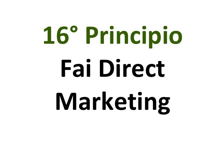 16° Principio Fai Direct Marketing