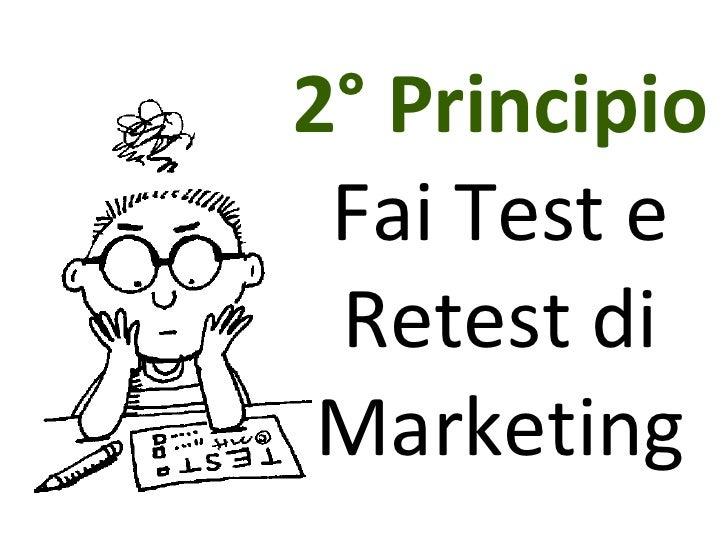 2° Principio Fai Test e Retest di Marketing