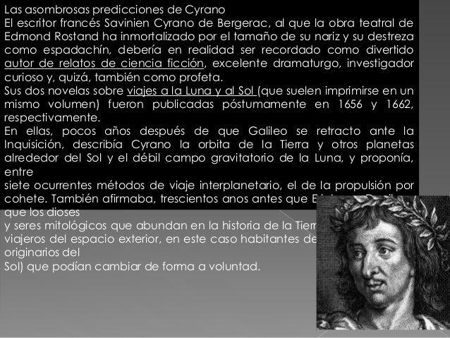 Entre las ilustraciones de las obras proféticas de Cyrano de Bergerac sobre viajes por el espacio figuraban estas de una n...