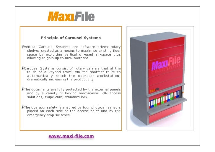 Principle of Carousel SystemsVertical Carousel Systems are software driven rotary  shelves created as a means to maximise ...